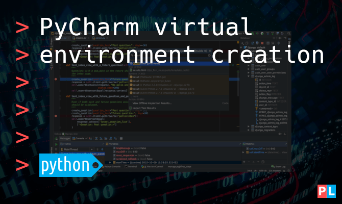 Feature image for the article that explains the PyCharm virtual environment creation