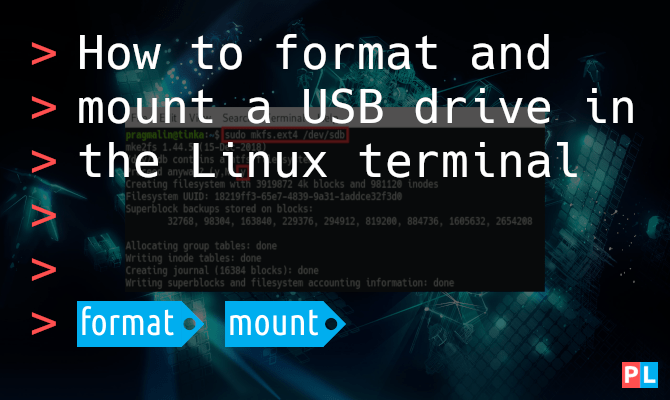 How to format and mount a USB drive in the Linux terminal