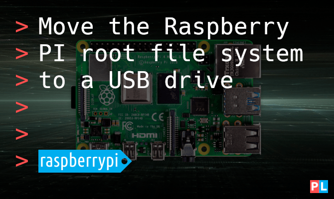 Move the Raspberry PI root file system to a USB drive