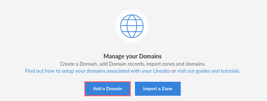 Screenshot of the domains section in the Linode manager. It specifically highlights the button labeled Add a Domain.