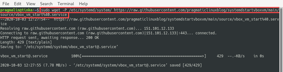 Terminal screenshot that shows the output of the wget command. It was issued to download the Systemd template unit to start the VirtualBox VM on PC boot. Note that the file is directly stored in directory /etc/systemd/system/.