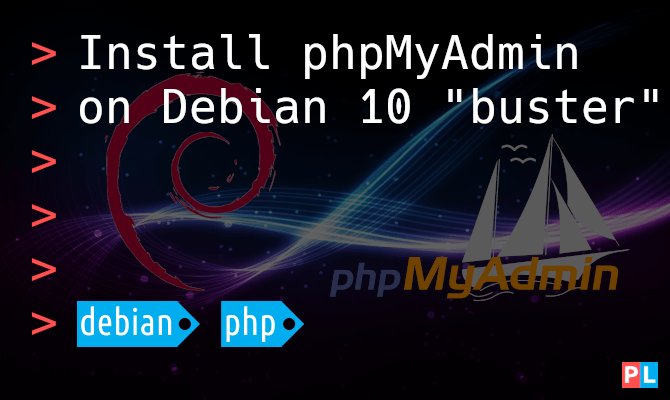 """Feature image for the article that explains how to install phpMyAdmin on Debian 10 """"buster"""""""