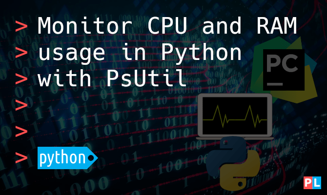 Monitor CPU and RAM usage in Python with PsUtil