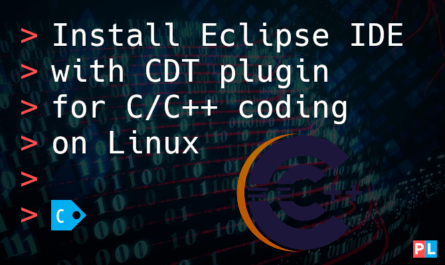 Feature image for the article about how to install Eclipse IDE with CDT plugin for C/C++ coding on Linux