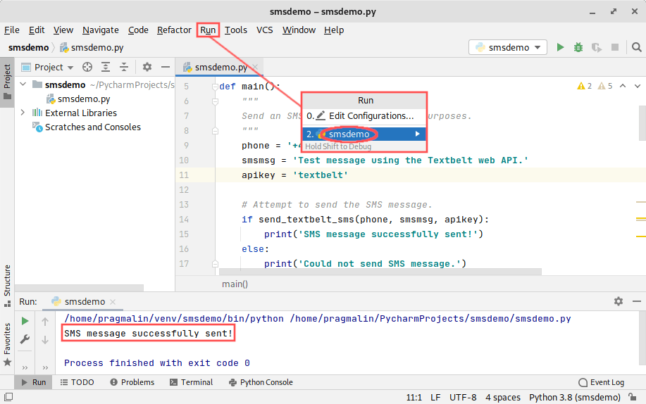 PyCharm IDE screenshot that shows you how to run the demo program. It test that you can actually send an SMS message from Python.