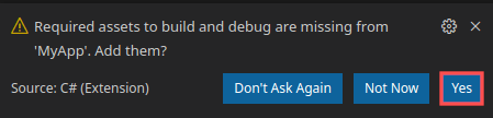 Dialog screenshot that show you to answer yes when prompted to add required assets to build and debug.