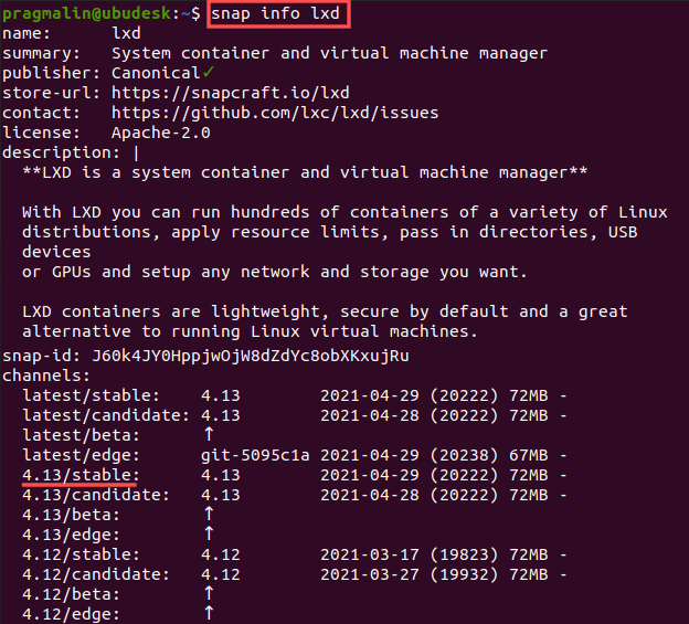 """Terminal screenshot showing the output of command """"snap info lxd"""". It lists the available channels of the LXD Snap package."""