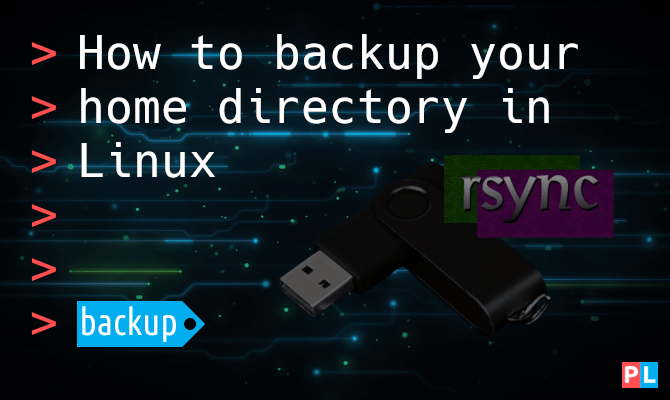 How to backup your home directory in Linux
