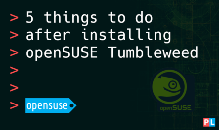 Feature image for the article about 5 things to do after installing openSUSE Tumbleweed