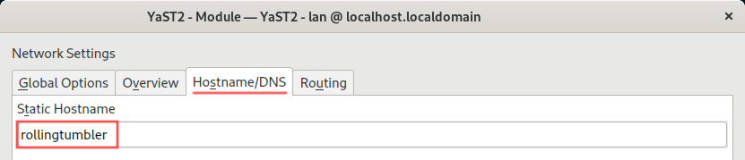 Changing the hostname is the third thing to do after installing openSUSE Tumbleweed. This YaST screenshot shows how to set a new hostname in openSUSE Tumbleweed.
