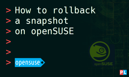 Feature image for the article about how to rollback a snapshot on openSUSE