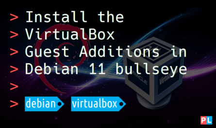 Feature image for the article about how to install the VirtualBox Guest Additions in Debian 11 bullseye